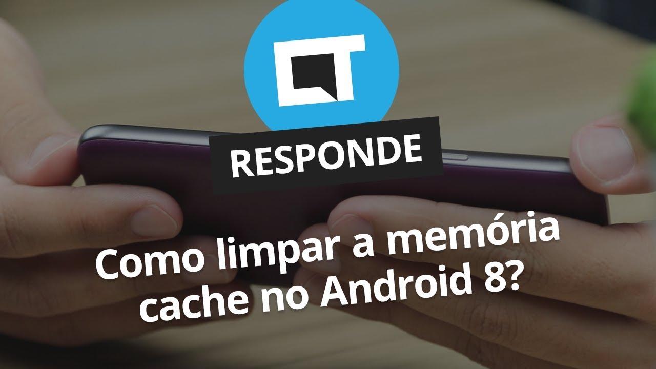 Como limpar cache no Android? [CT Responde] - Vídeos - Canaltech