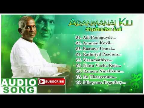 Aranmanai Kili Tamil Movie Songs | Audio Jukebox | Rajkiran | Ahana | Ilayaraja | Music Master