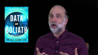 Bruce Schneier presents Data and Goliath