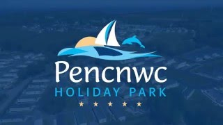 Pencnwc Holiday Park West Wales 2016