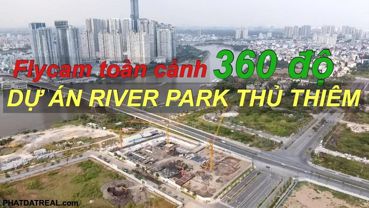 FLYCAM TOÀN CẢNH DỰ ÁN RIVER PARK THỦ THIÊM QUẬN 2 – MAVIC MINI
