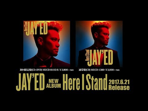 【JAY'ED】Here I  Stand -Special Teaser-