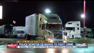 Truck Stop Hookers Make Deals On CB Radios As Indianapolis Police Listen