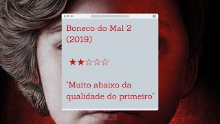 REVIEW | Boneco do Mal 1 e 2