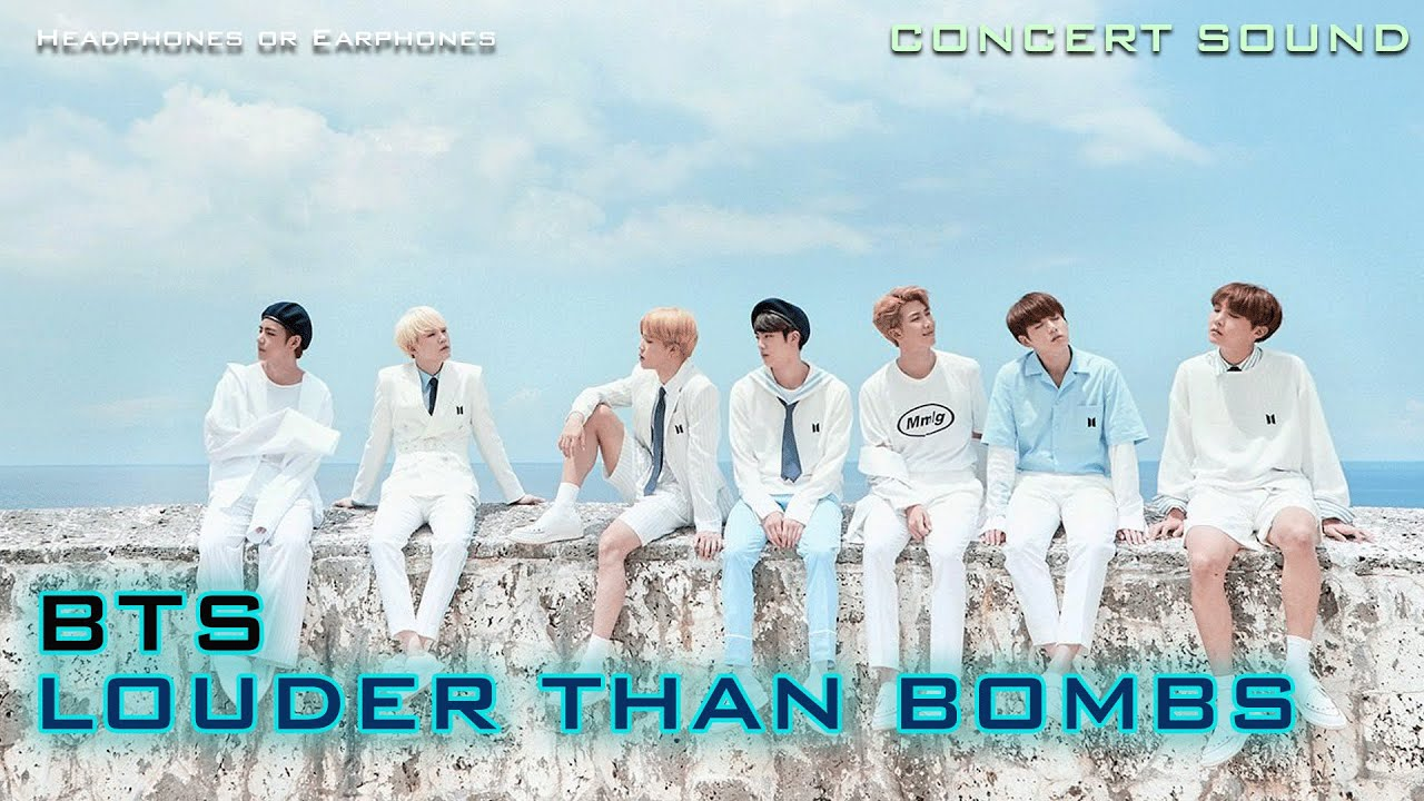 🔈  [CONCERT SOUND]  BTS  - LOUDER THAN BOMBS