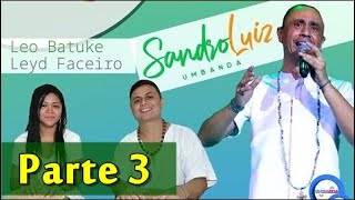 🔴 LIVE de ENTREVISTA com SANDRO LUIZ #parte 3/4 - Umbanda Vamos Falar