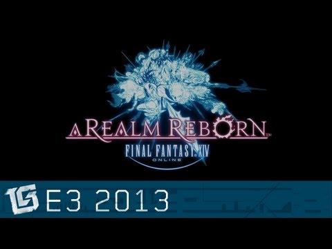 Final Fantasy XIV: A Realm Reborn - Official E3 2013 Trailer