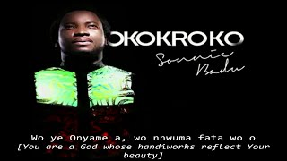 Sonnie Badu - Okrokoko(Video) With Lyrics and English Translation
