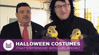 Halloween Costumes - ¡That's Offensive! with Luis Jimenez