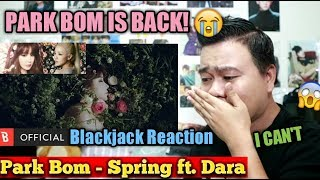 Park Bom(박봄) - Spring(봄) (feat. Sandara Park(산다라박)) TEASER | BLACKJACK REACTION