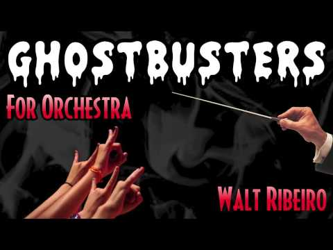 Ghostbusters Theme Song For Orchestra (iTunes Link Below!)
