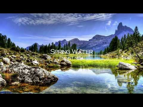 Spring Water || For Solo Piano || Pianist Misa