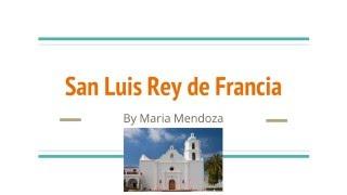 Mission San Luis Rey de Francia by Maria