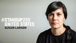 #StandUp250 United States - Susan Larsen