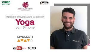 Ginnastica salute metodo Yoga - Livello 4 - 1 (Live)