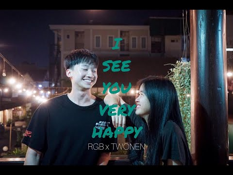 RGB - I SEE YOU VERY HAPPY FT TWONEN (Official MV)