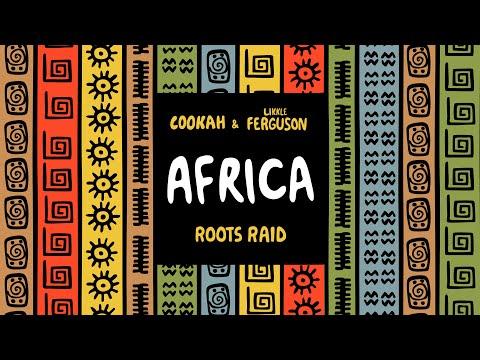 Roots Raid - Africa ft. Cookah & Likkle Ferguson [Official Video] #freemusic
