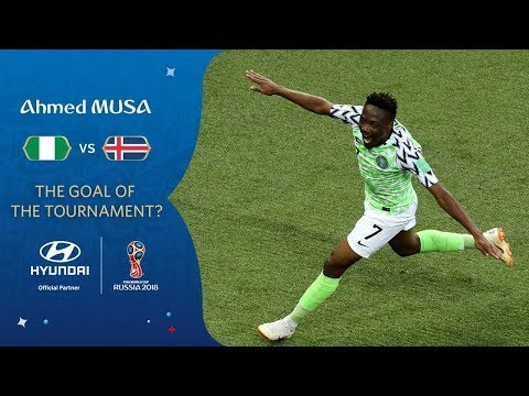 Ahmed MUSA - HYUNDAI GOAL OF THE TOURNAMENT - NOMINEE