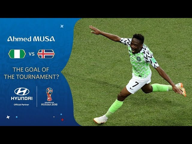 Ahmed MUSA goal vs Iceland   2018 FIFA World Cup   Hyundai Goal of the Tournament Nominee