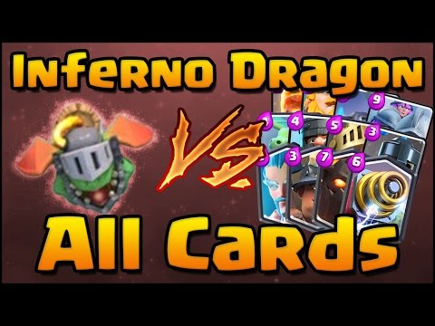 Clash Royale Inferno Dragon Vs All Cards How To Counter