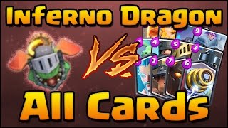 Clash Royale - Inferno Dragon vs All Cards | How to Counter & How to Use Inferno Dragon!