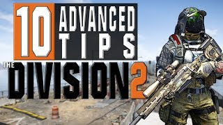 10 Advanced Tips for The Division 2 You NEED To Know