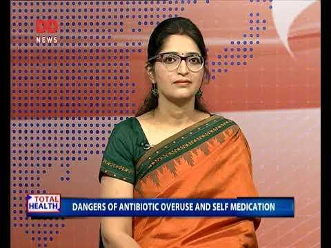 TOTAL HEALTH: Dangers of antibiotic overuse and self medication