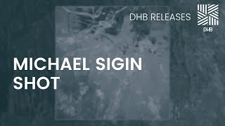 DHB020 - Michael Sigin - Shot