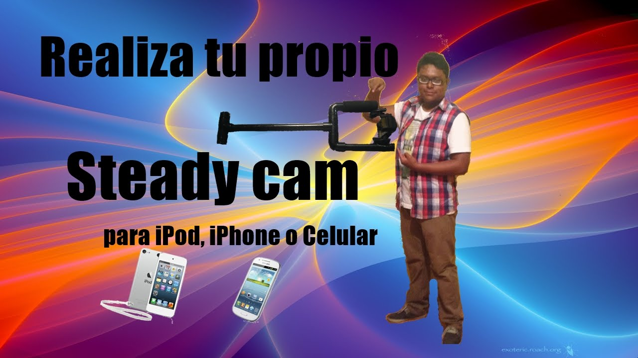 Steadycam para ipod iphone o celular hazlo tu mismo - Hazlo tu mismo ...
