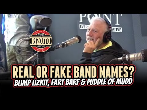 Blimp Lizkit, Fart Barf & Puddle Of Mudd... Are these REAL or FAKE bands? [Rizzuto Show]