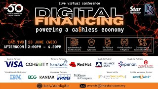 Day TWO [Afternoon] Digital Financing: Powering a Ca$hless Economy (23 June, Wed)