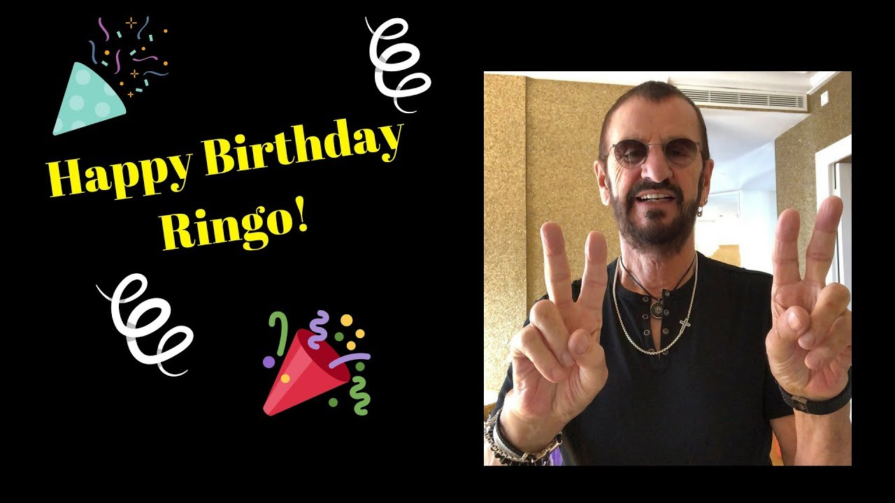 Happy Birthday Ringo! - YouTube