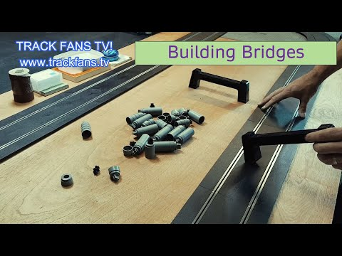Top Tips 10 – Building Scalextric Slot Car Bridges