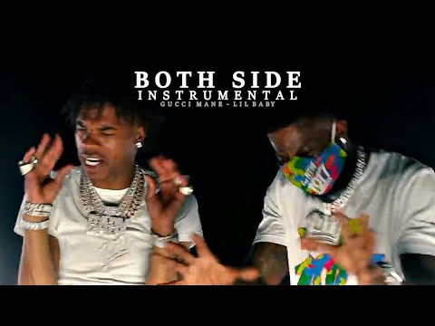 Gucci Mane ft. Lil baby – Both Side (Instrumental) Reprod. @winiss.beats