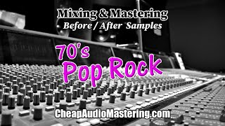 70s Pop Rock - Before and After Mixing and Mastering Samples