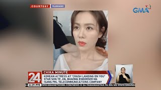 "Download Lagu 24 Oras: ""Crash Landing on You"" star Son Ye Jin, bagong endorser ng isang PHL telco company mp3"