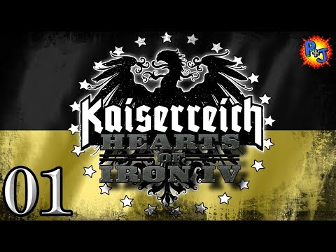 Let's Play Hearts of Iron 4 | HOI4 Kaiserreich Mod | Austrian Empire Gameplay Part 1