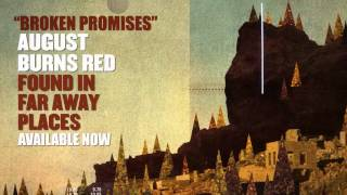 Watch August Burns Red Broken Promises video