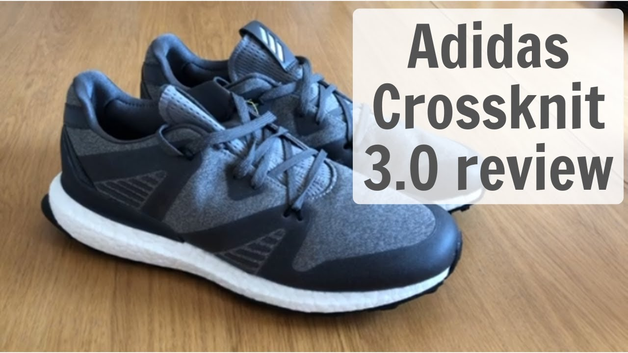 Adidas Crossknit Boost golf shoes | Review
