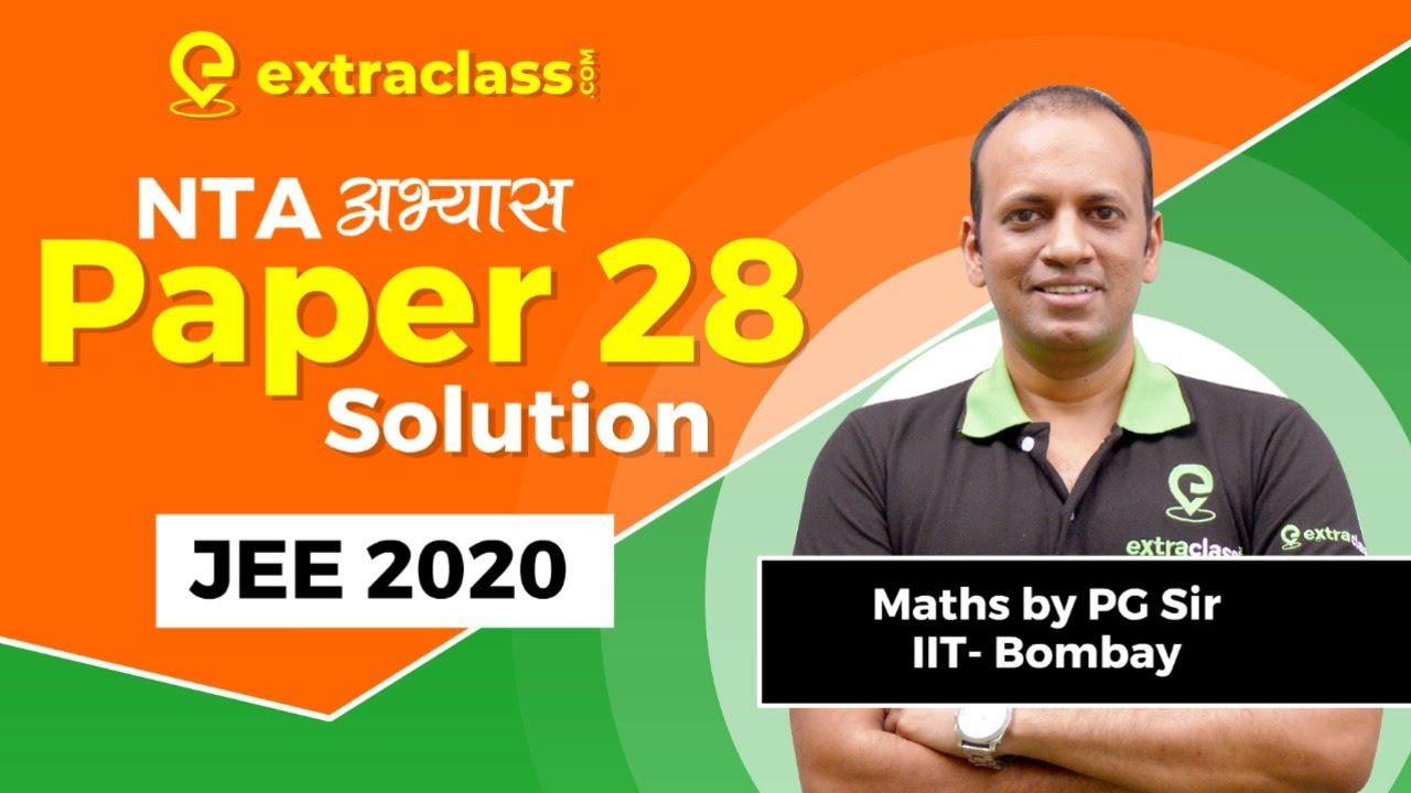 NTA Abhyas App | Paper 28 Solutions | JEE MAINS 2020 | NTA Abhyas Maths | PG SIR | Extra class JEE