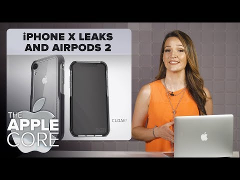 New iPhone X leaks and the AirPods 2 (The Apple Core)