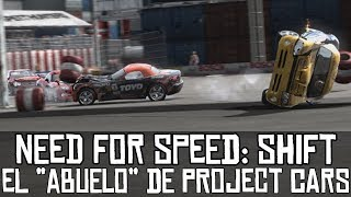 "Need for Speed: Shift || El ""abuelo"" de Project CARS"