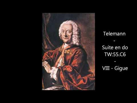Telemann - Suite en do - VIII - Gigue