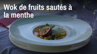 Wok de fruits sautés à la menthe (dessert de luxe !)