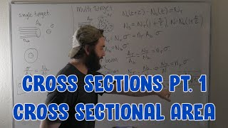 What Exactly IS a Cross Section pt. 1: Cross Sectional Area