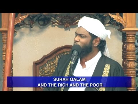 Surah Qalam & The Rich & The Poor