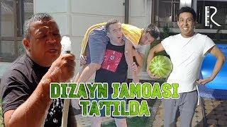 Dizayn jamoasi - Ta'tilda | Дизайн жамоаси - Tаътилда