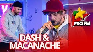 Dash &amp Macanache - Nu Imi Pasa ProFM LIVE Session