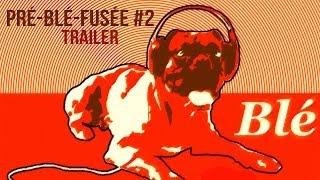 Blé — Trailer #1