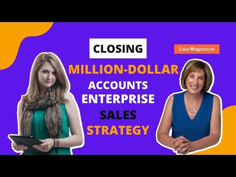 Lisa Magnuson on closing Million Dollar top line sales accounts